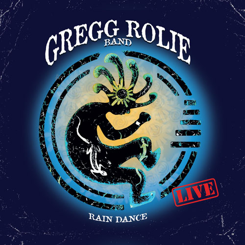 Gregg Rolie Rain Dance