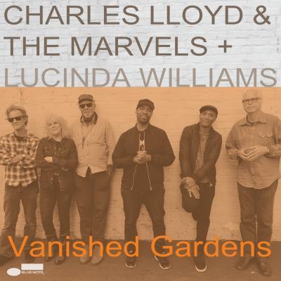 CharlesLloyd_VanishedGardens_cover